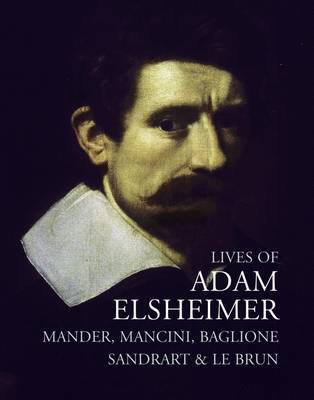 Lives of Adam Elsheimer by Carel van Mander image
