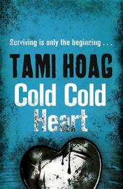 Cold Cold Heart by Tami Hoag image