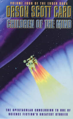 Children of the Mind (Ender #4) by Orson Scott Card