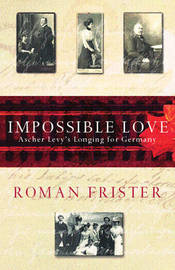 Impossible Love by Roman Frister image
