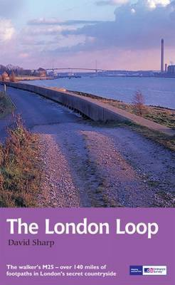 The London Loop: 2010 by David Sharp