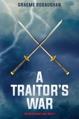 A Traitor's War by Graeme Rodaughan image