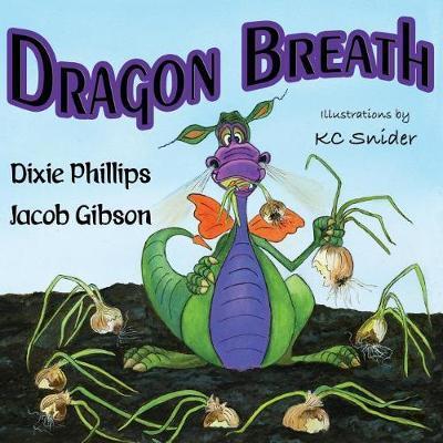 Dragon Breath | Dixie Phillips Book | In-Stock - Buy Now