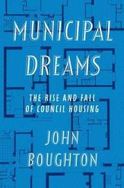 Municipal Dreams by John Boughton image