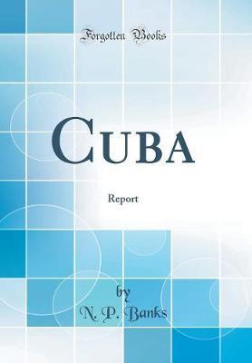 Cuba by N P Banks