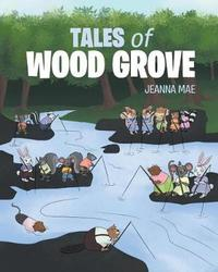 Tales of Woodgrove by Jeanna Mae image