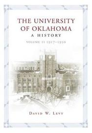 The University of Oklahoma by David W Levy