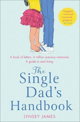 The Single Dad's Handbook by Lynsey James