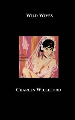 Wild Wives by Charles Ray Willeford image
