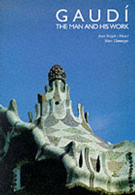 Gaudi: The Man and His Work by Joan Bergos Masso image