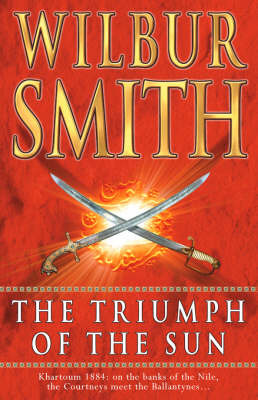 The Triumph of the Sun by Wilbur Smith image