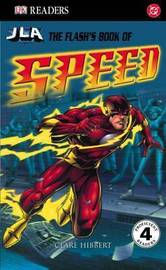 The Flash's Book of Speed by Clare Hibbert image