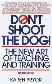 Don't Shoot the Dog! by Karen Pryor image