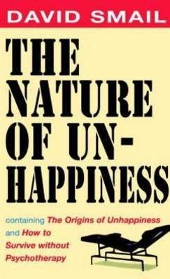 The Nature of Unhappiness by David Smail image