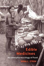 Edible Medicines by Nina L Etkin image