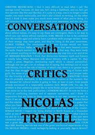 Conversations with Critics by Nicolas Tredell