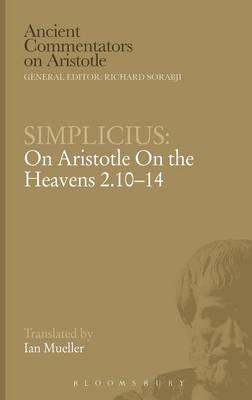 Simplicius Aristotle Heavens: Chapter 2 10-14 by Ian Mueller