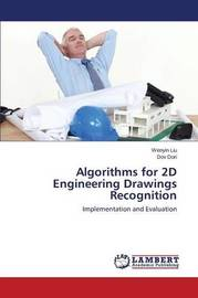 Algorithms for 2D Engineering Drawings Recognition by Liu Wenyin