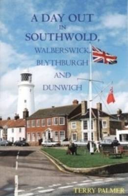 A Day Out in Southwold by Terry Palmer