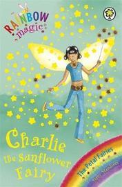 Charlotte the Sunflower Fairy (Rainbow Magic #46 - Petal Fairies series) by Daisy Meadows image