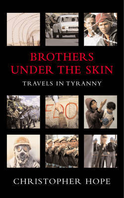 Brothers Under the Skin by Christopher Hope