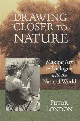 Drawing Closer To Nature by Peter London image