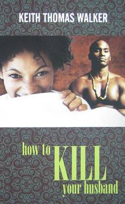 How to Kill Your Husband by Keith Walker (University of Oxford, UK) image