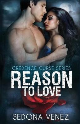 Reason to Love by Sedona Venez image