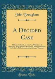 A Decided Case by John Brougham