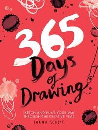 365 Days of Drawing by Lorna Scobie