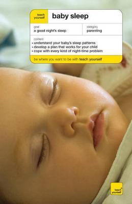 Teach Yourself Baby Sleep by Andrea Grace image