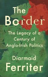The Border by Diarmaid Ferriter