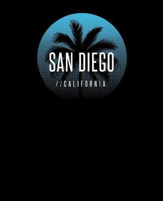 San Diego California by Delsee Notebooks