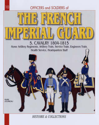 French Imperial Guard Volume 5 by Andre Jouineau image