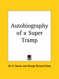 Autobiography of a Super Tramp (1908) by W.H. Davies image