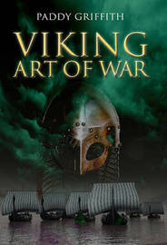 Viking Art of War by Paddy Griffith