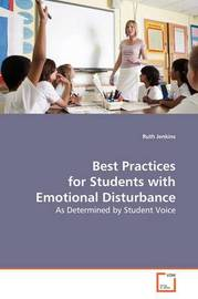 Best Practices for Students with Emotional Disturbance by Ruth Jenkins