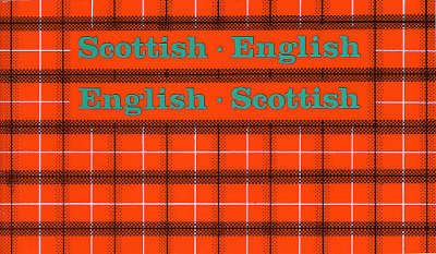 Scottish-English, English-Scottish