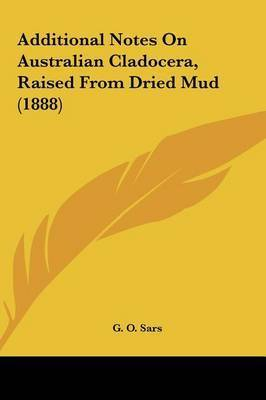 Additional Notes on Australian Cladocera, Raised from Dried Mud (1888) by G O Sars