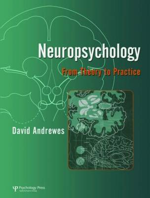 Neuropsychology: From Theory to Practice by David Andrewes image