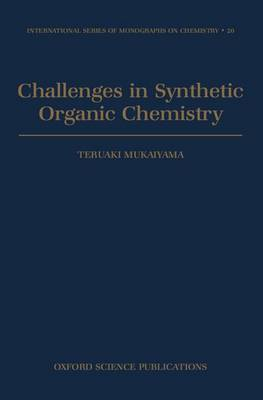 Challenges in Synthetic Organic Chemistry by Teruaki Mukaiyama image