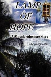 Lamp of Hope: A Miracle Adventure Story by Story Lady image