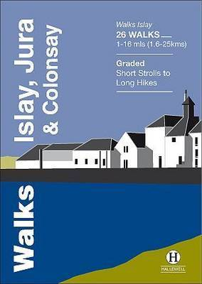 Walks Islay, Jura & Colonsay by Paul Williams