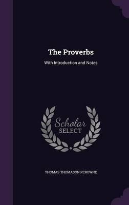 The Proverbs by Thomas Thomason Perowne image