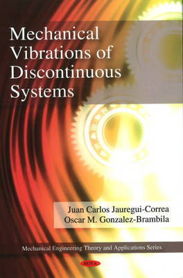 Mechanical Vibrations of Discontinuous Systems by Juan Carlos Jauregui-Correa image
