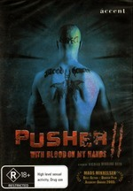 Pusher II - With Blood On My Hands on DVD