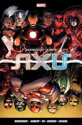 Avengers & X-Men: Axis by Rick Remender image
