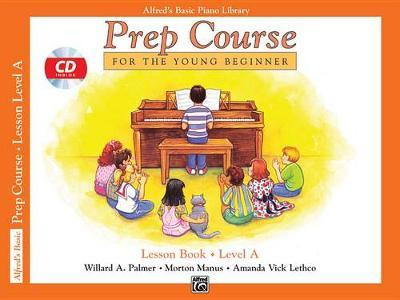 Alfred's Basic Piano Prep Course Lesson Book, Bk a by Willard A Palmer image