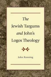 The Jewish Targums and John's Logos Theology by John L. Ronning image