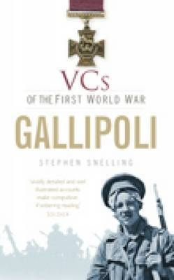 VCs of the First World War: Gallipoli by Stephen Snelling image